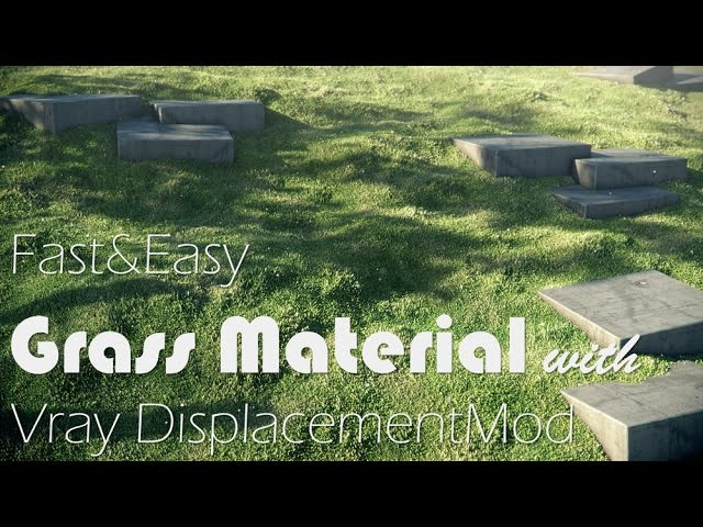 Easy Grass Material with Vray3ds Max
