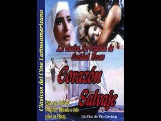 Дикое сердце 1968 Мелодрама Внебрачный сын дворянина влюбляется в невесту своего...