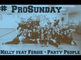 Nelly feat Fergie - Party People Choreo by Uferson_She