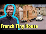 La Tiny House video tour of Micro Home in Normandy, France