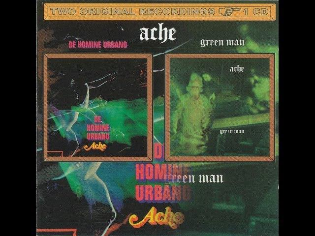 BANDA: Ache / ALBUNS: De Homine Urbano 1970 Green Man 1971 (Dinamarca)