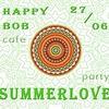 27/06 SUMMERLOVE PARTY @ атмосферная музыка