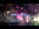 Bastil La Grace