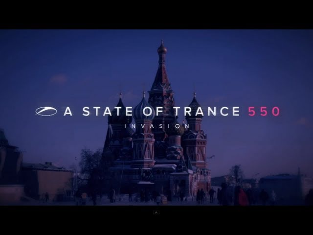 A State of Trance 550: Moscow video report