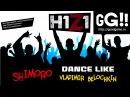 SHIMORO Dance Like Vladimir Belochkin H1Z1 Music Video