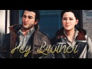Assassin's Creed Syndicate|| Jacob Evie Frye || Hey brother || GMV