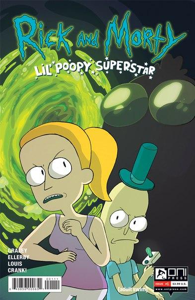 Издательство Oni Press анонсировало новую серию комиксов во вселенной Рика и Морти Rick and Morty: Lil' Poopy Superstar. В продаже в американских магазинах с 13 июля