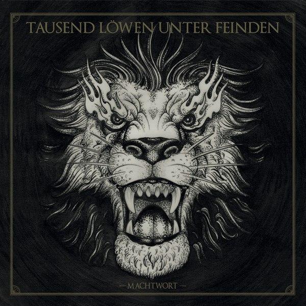 Tausend Löwen Unter Feinden - Machtwort (2015)