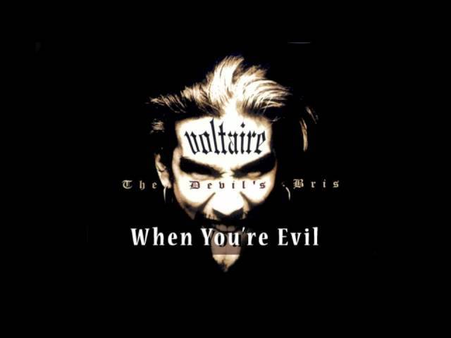 Voltaire - When You're Evil OFFICIAL
