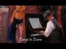 Tango to Evora