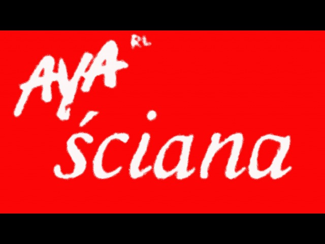 Aya Rl - Ściana (official audio)