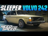 Need for Speed 2015 | ULTIMATE VOLVO 242 SLEEPER CAR BUILD!