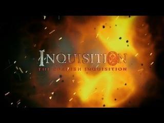 Святая инквизиция Испанская инквизиция (2014) HD