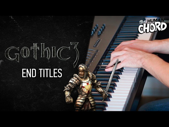 Gothic 3 - End Titles (Piano cover)