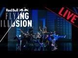 Red Bull Flying Illusion - Danse Hip Hop LE PLUS GRAND CABARET DU MONDE