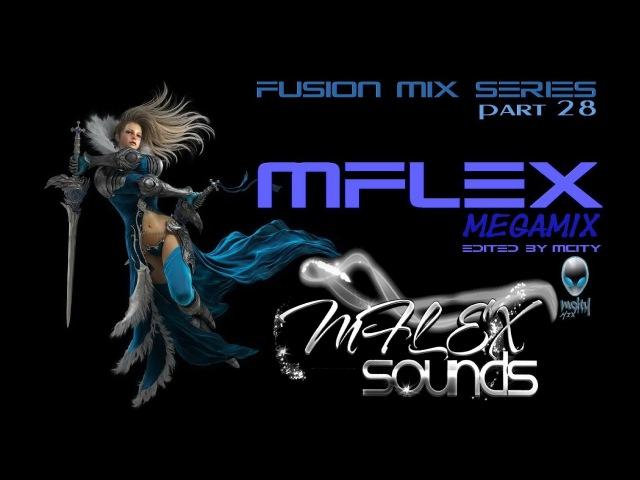 MCITY™ - Fusion Mix Series Part.28 - MFLEX MEGAMIX 2O16