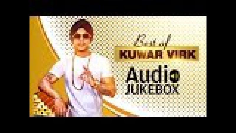 Kuwar Virk Full Songs | Audio Jukebox | Latest Punjabi Songs 2016 | T-Series Apna Punjab