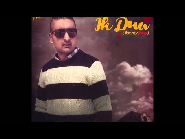 Ik Dua ( For My Love ) || Joban Sekhon || Lyrical Video || Latest Punjabi Songs 2016