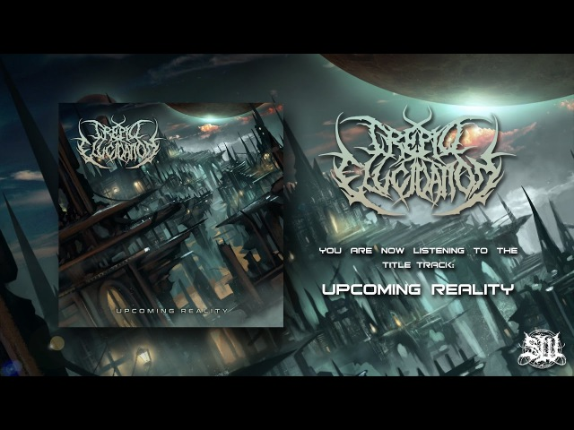 TREPID ELUCIDATION - UPCOMING REALITY [SINGLE] (2017) SW EXCLUSIVE