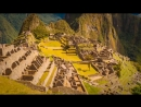 Самые красивые места мира - Мачу-Пикчу (таинственный город Инков)
