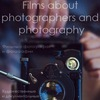 Фильмы о фотографах и фотографии