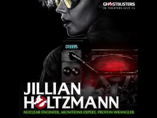 GHOSTBUSTERS 2016: Jillian Holtzmann (Video-poster)