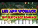 Lee Ann Womack - The Season For Romance на пианино (кавер + урок)