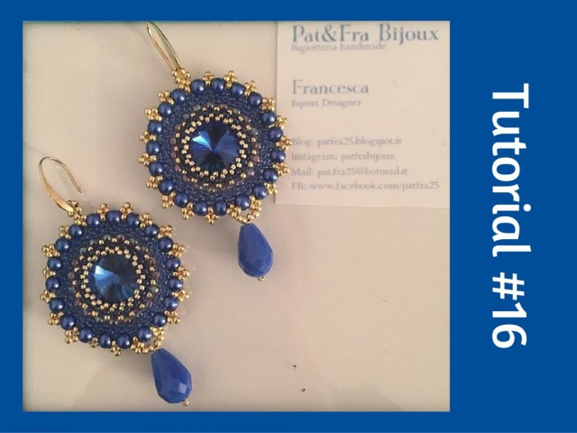 TUTORIAL PERLINE [16] - Orecchini Patrizia, rivoli da 16mm. (Beading tutorial)