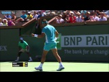 Nadal Rips Hot Shot In Indian Wells 2016
