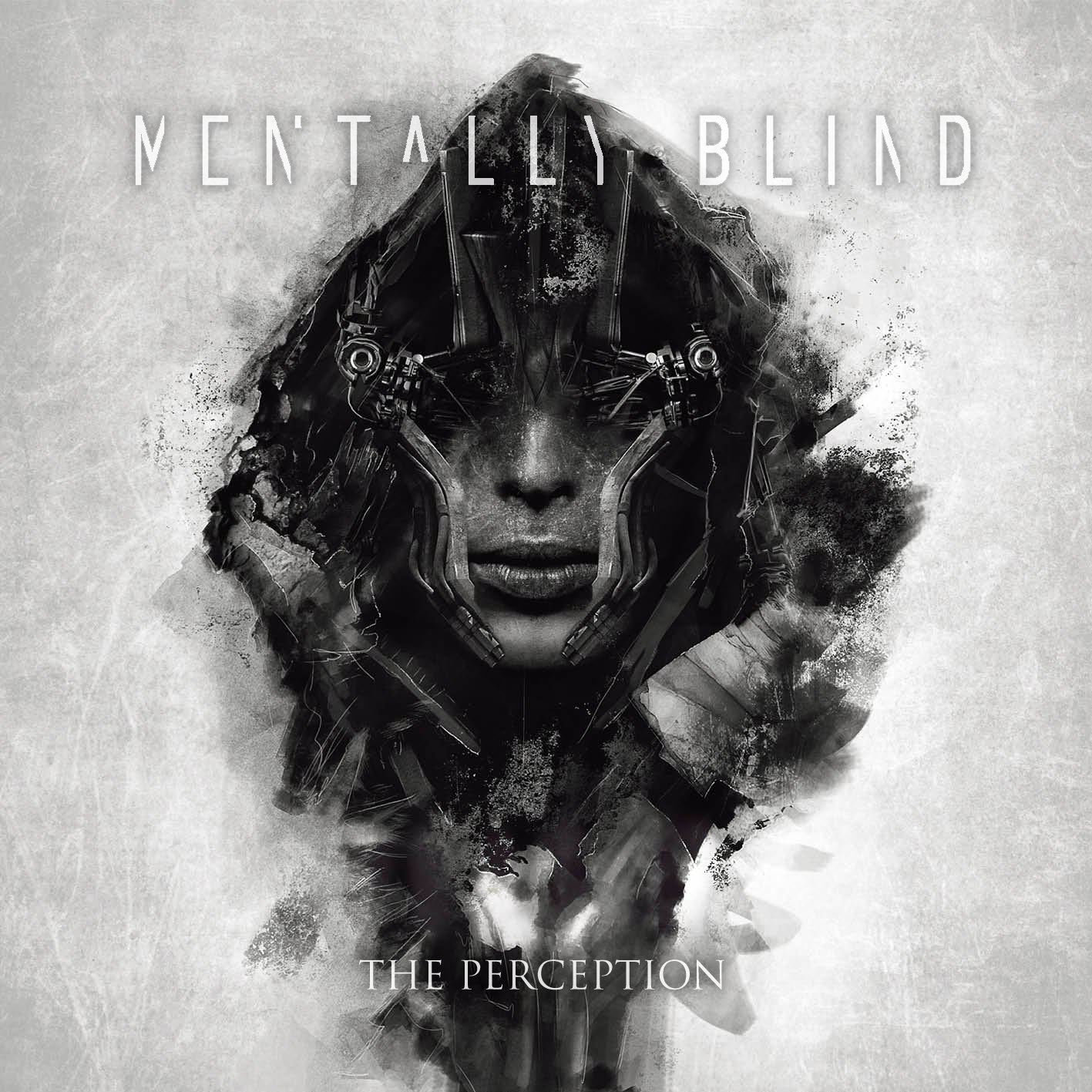 Mentally Blind - The Perception [EP] (2015)