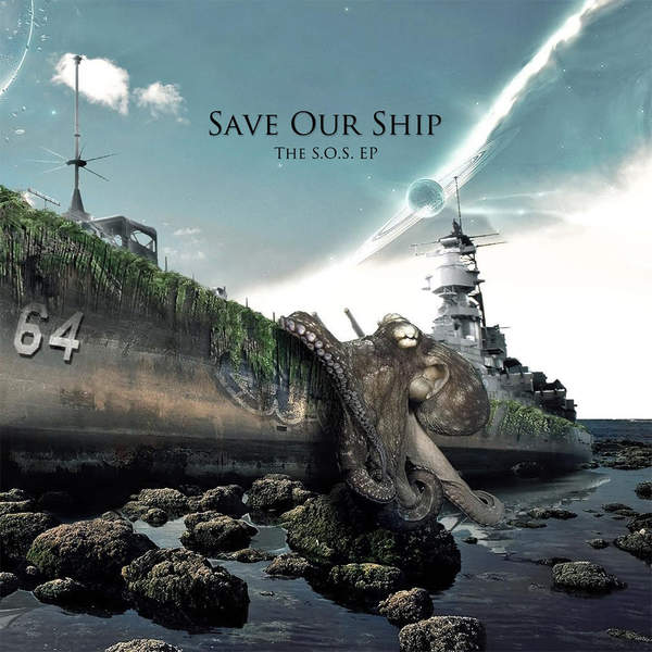 Save Our Ship - The SOS [EP] (2015)