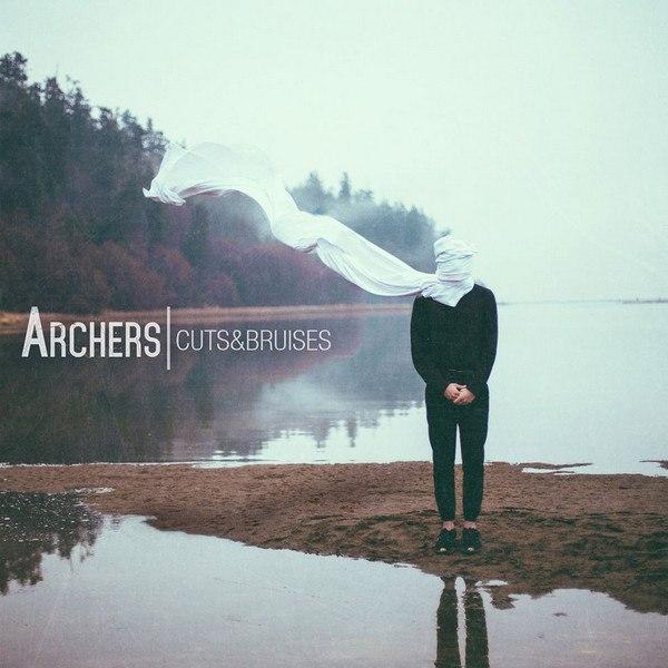 Archers - Cuts&Bruises [EP] (2015)