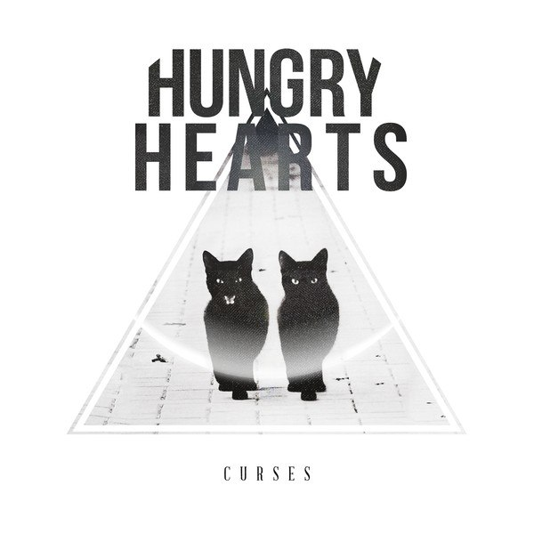 Hungry Hearts - Curses (2015)