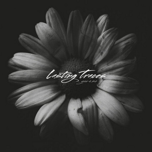 Lasting Traces - You & Me (2015)