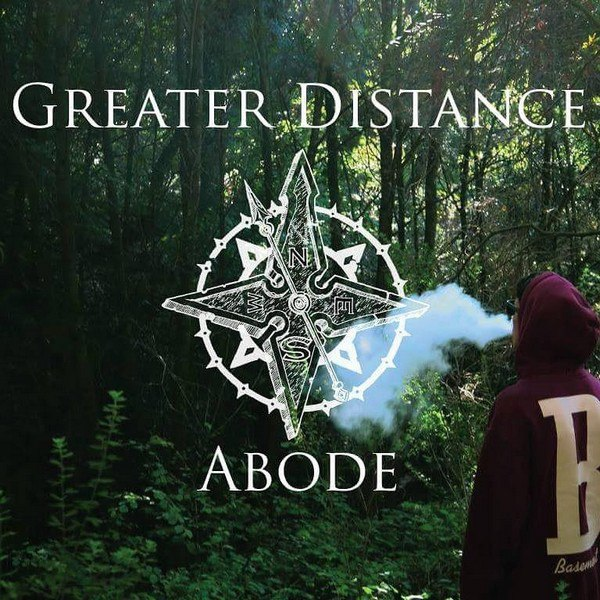 Greater Distance - Abode [EP] (2015)