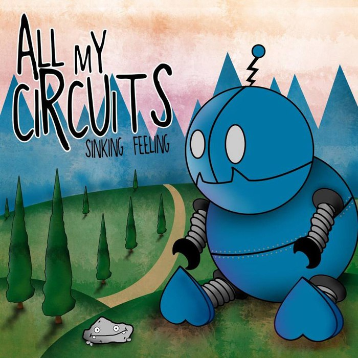 All My Circuits - Sinking Feeling [EP] (2015)