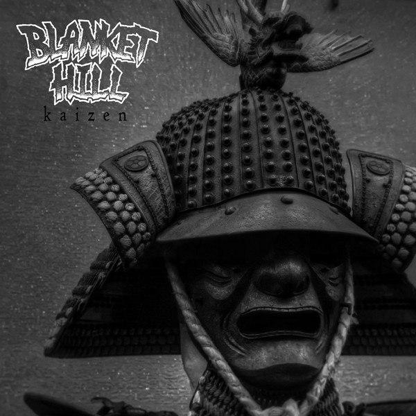 Blanket Hill - Kaizen [EP] (2015)