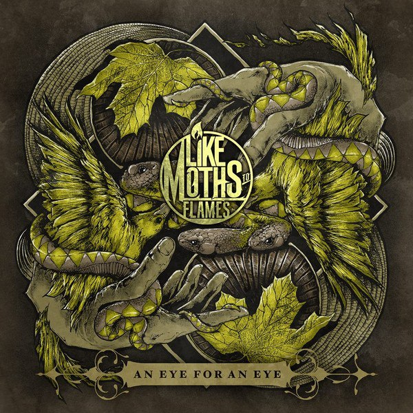 Like Moths to Flames - An Eye for an Eye (2013)