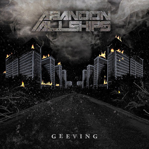 Abandon All Ships - Geeving (2010)