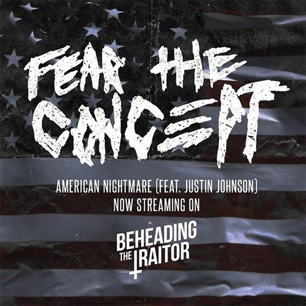 Fear the Concept - American Nightmare [single] (2015)