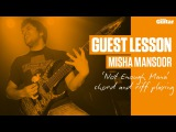 Misha Mansoor Guest Lesson - 'Not Enough Mana' chord and riff playing (TG233)