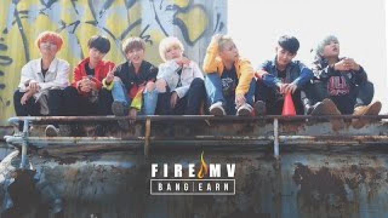 [MV] BangEarn cover BTS - FIRE (불타오르네)