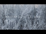 Faithful To The End (Official Lyric Video) - Paul &amp Hannah McClure Have It All