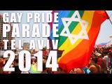 Tel Aviv Gay Pride Parade 2014 - AMAZING PARTY IN TEL AVIV with 100.000 people