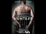 Мнение о сериалах Карантин (Containment) и Охотники (Hunters)