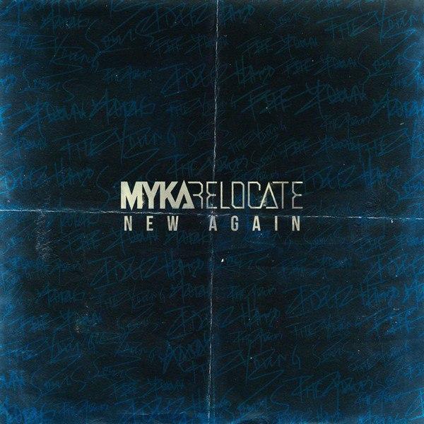 Myka, Relocate - New Again [single] (2015)