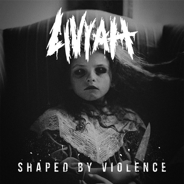 LIVYAH - Shaped by Violence [EP] (2015)