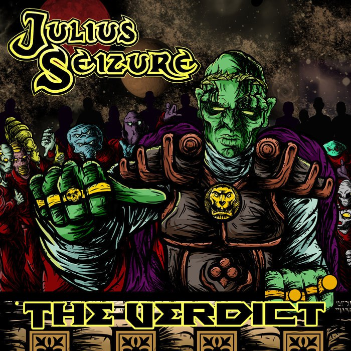 Julius Seizure - The Verdict (2015)