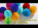 Paper Crafts Ideas How to make a Paper Honeycomb Ball 2016