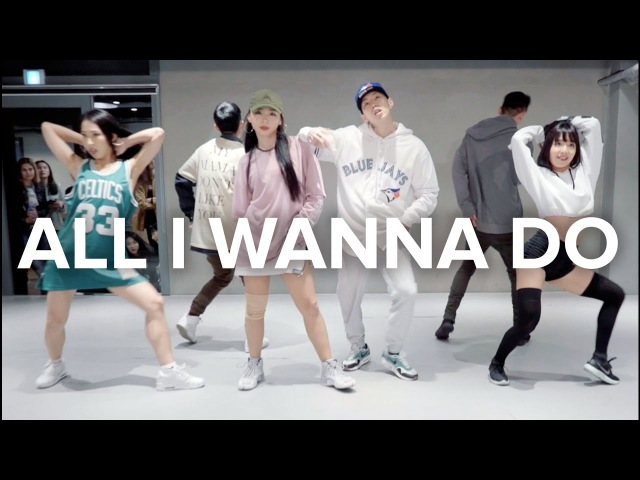All I Wanna Do - Jay Park Mina Myoung X May J Lee X Sori Na Choreography